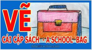Tả đồ vật - Tả chiếc cặp - Describe my  School bag